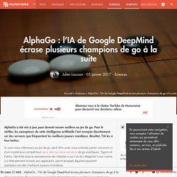 AlphaGo :l'IA de Google DeepMind écrase plusieurs champions de go à la suite - Sciences