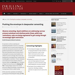 Pushing the envelope in deepwater cementing - Drilling Contractor