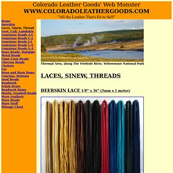 Laces, Sinew, Threads, Deerskin Lace, Cowhide Lace, Rawhide Lace, Bead Cord, Linen Thread from Colorado Leather Goods