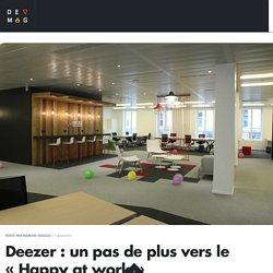 """Deezer : un pas de plus vers le """"Happy at work"""""""