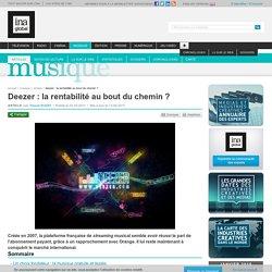 Musique - Article - Deezer : la rentabilité au bout du chemin ?