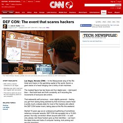 DEF CON: The event that scares hackers