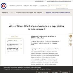 Abstention : défaillance citoyenne ou expression démocratique ?
