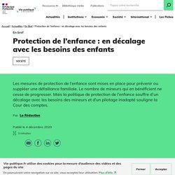 Aide à l'enfance : des défaillances préjudiciables aux mineurs / Vie-publique.fr, décembre 2020