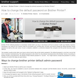 How to change the default password on Brother Printer?