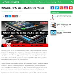 Default Security Codes of All mobile Phones