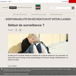 Défaut de surveillance ?