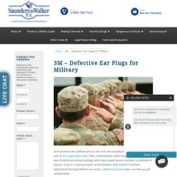 3M – Defective Ear Plugs for Military