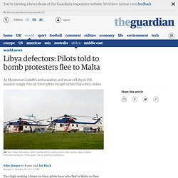 Libya defectors: Pilots told to bomb protesters flee to Malta
