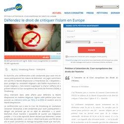 Défendez le droit de critiquer l'islam en Europe