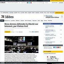 Nous devons défendre la liberté sur Internet, par Vinton Cerf
