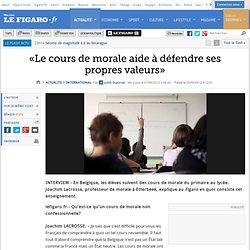 International : «Le cours de morale aide à défendre ses propres valeurs»