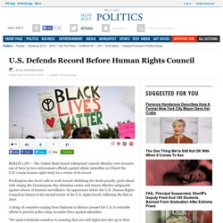 U.S. Defends Record Before Human Rights Council