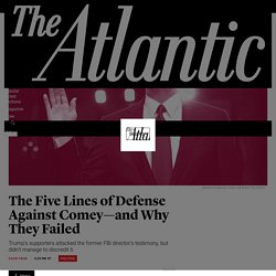 The Five Lines of Defense Against Comey—and Why They Failed - The Atlantic