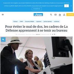 Pour éviter le mal de dos, les cadres de La Défense apprennent à se tenir au bureau - Le Parisien