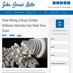 How Hiring a Drug Crimes Defense Attorney Can Help Your Case