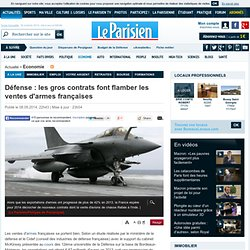 Défense : les gros contrats font flamber les ventes d'armes françaises