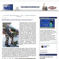 Quelle défense pour l'Europe et pour la France ?