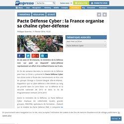 Pacte Défense Cyber : la France organise sa chaîne cyber-défense