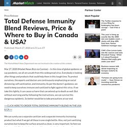 Total Defense Immunity Blend Reviews, Price & Where to Buy in Canada & USA?