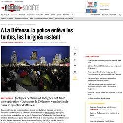 A La Défense, la police enlève les tentes, les Indignés restent