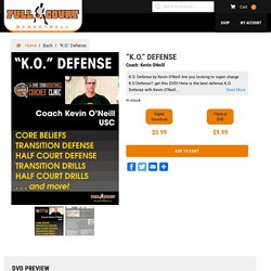 """Best """"K O Defense"""" with Kevin O'Neill Basketball Coach"""