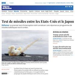 Défense: Test de missiles entre les Etats-Unis et le Japon