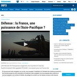 Défense : la France, une puissance de l'Asie-Pacifique ?