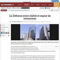 Immobilier : La Défense entre réalité et espoir de r