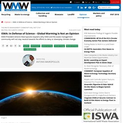 ISWA: In Defense of Science – Global Warming is Not an Opinion « Opinion