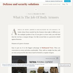 What Is The Job Of Body Armors – Defense and security solutions