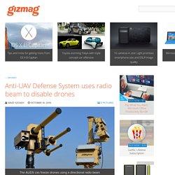 Anti-UAV Defense System uses radio beam to disable drones