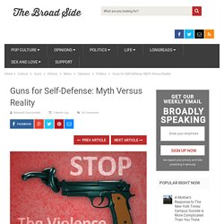 Guns for Self-Defense: Myth Versus Reality