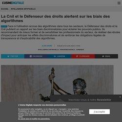 La Cnil et le Défenseur des droits alertent sur les biais des algorithmes