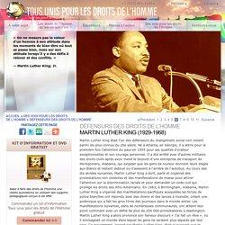Un défenseur des droits de l'Homme — Marthin Luther King, Jr.