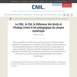 La CNIL, le CSA, le Défenseur des droits et l'Hadopi créent le kit pédagogique du citoyen numérique