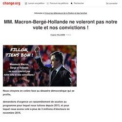 A tous les défenseurs de la filiation et des familles: MM. Macron-Bergé-Hollande ne voleront pas notre vote pour la famille et la filiation