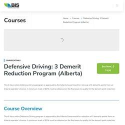 Online Defensive Driving: 3 Demerit Reduction Program (Alberta)