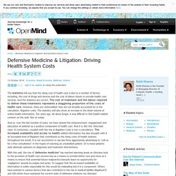 Defensive Medicine & Litigation: Driving Health System Costs