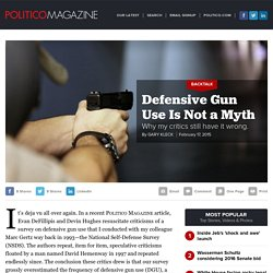 Defensive Gun Use Is Not a Myth