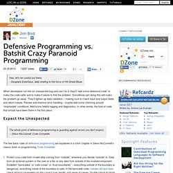 Defensive Programming vs. Batshit Crazy Paranoid Programming
