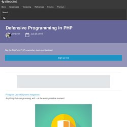 Defensive Programming in PHP