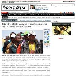 Italie : Déferlante record de migrants africains en vue, l'Autriche mobilise l'armée