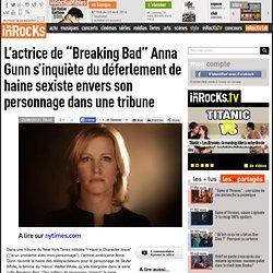 """L'actrice de """"Breaking Bad"""" Anna Gunn s'inquiète du déferlement de haine sexiste envers son personnage dans une tribune"""