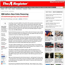 IBM defers New Coke financing
