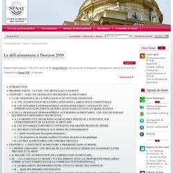SENAT 18/04/12 Rapport d'information : Le défi alimentaire à l'horizon 2050