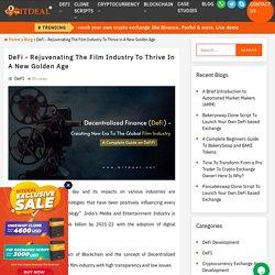 DeFi - The Dawn Of New Era In Global Film Industry