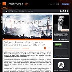 Defiance : Premier univers nativement Transmedia entre jeu vidéo et fiction TV