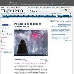 'Defiance': dos portales al mismo mundo