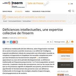 Déficiences intellectuelles, une expertise collective de l'Inserm